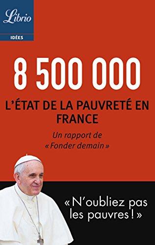 8 500 000: L'état de la pauvreté en France