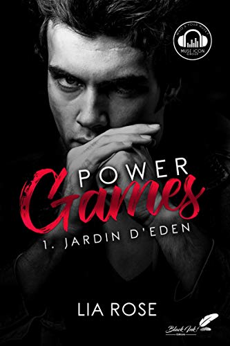 Power games : Jardin d'Eden par [Rose, Lia]
