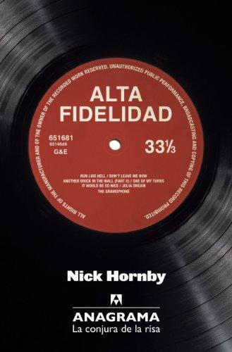 Alta Fidelidad (La Conjura de la Risa) por Nick Hornby