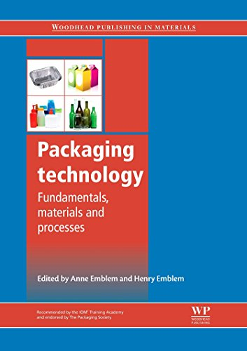 Packaging Technology: Fundamentals, Materials and Processes (Woodhead Publishing in Materials)