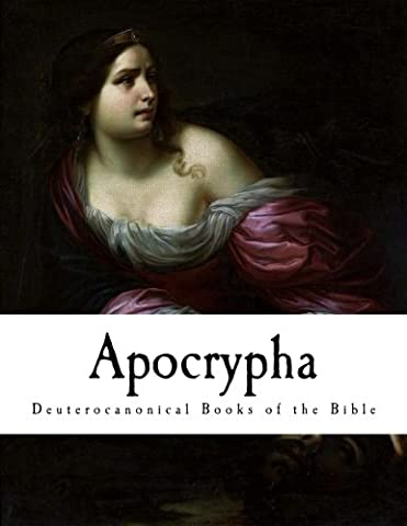 Apocrypha: Deuterocanonical Books of the Bible