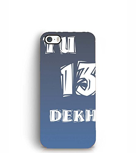YuBingo Apple iPhone 5S Designer Phone Back Case Cover ( Tu 13 Dekh )  available at amazon for Rs.414