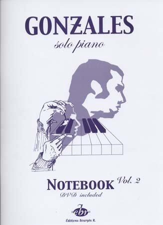 EDITIONS BOURGES R. GONZALES - SOLO PIANO I NOTEBOOK VOL.2 + DVD Partition jazz&blue Piano, clavier Piano
