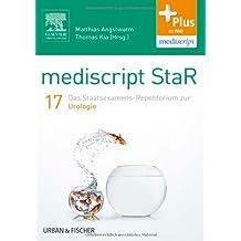 mediscript StaR 17 das Staatsexamens-Repetitorium zur Urologie: mit Zugang zur mediscript Lernwelt
