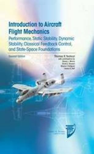 Introduction to Aircraft Flight Mechanics: Performance, Static Stability, Dynamic Stability, Feedback Control and State-Space Foundations (AIAA Education Series) by Thomas R. Yechout (28-Jun-2014) Hardcover