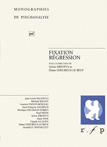 Fixation, régression