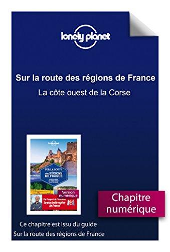 Livres Sur la route des régions de France - La côte ouest de la Corse pdf