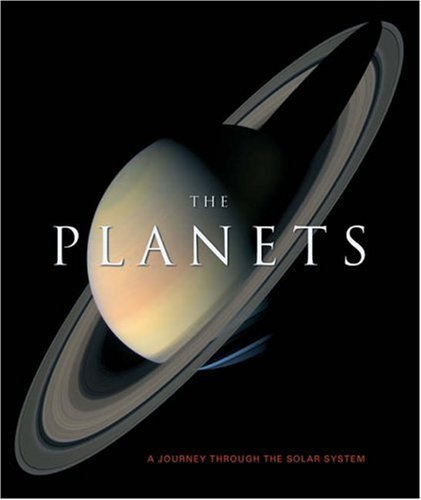 The Planets: A Journey Through the Solar sytem: A Journey Through the Solar System by Sparrow, Giles Published by Quercus (2006)