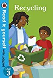 Recycling: Read it yourself with Ladybird Level 3 - Ladybird