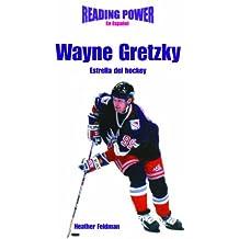 Wayne Gretzky, Estrella del Hockey: Hockey Star (Superestrellas Del Deporte)