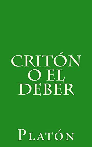 Critón o el deber eBook: Platón, Patricio de Azcárate: Amazon.es: Tienda Kindle