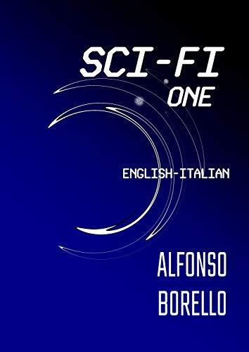 Sci-Fi One: English-Italian (English Edition)