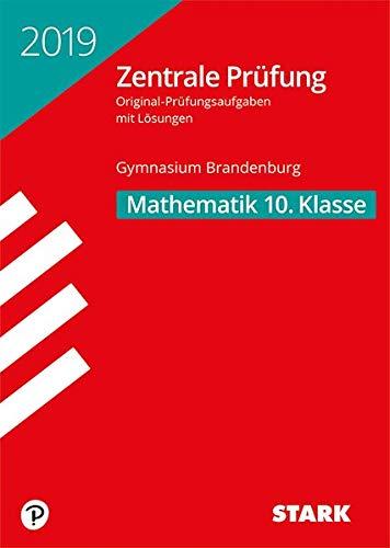 Zentrale Prüfung - Mathematik 10. Klasse - Brandenburg