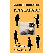 PETSCAPADE: MYSTERY BOOK CLUB #1