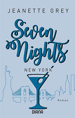 Seven Nights - New York: Roman (Seven-Nights-Serie, Band 2)