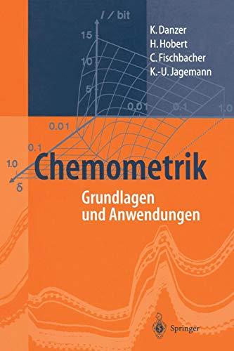 Chemometrik: Grundlagen Und Anwendungen