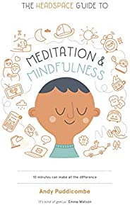 The Headspace Guide to... Mindfulness & Meditation: As Seen on Netflix (English Edit