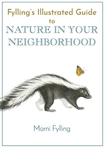 Fylling's Illustrated Guide to Nature in Your Neighborhood (Fylling's Illustrated Guides Book 2) (English Edition)