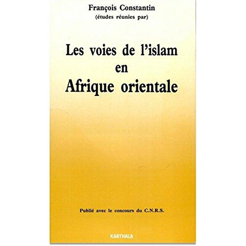 Les voies de l'islam en Afrique orientale
