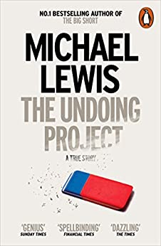 The Undoing Project: A Friendship that Changed the World by [Lewis, Michael]