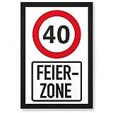 DankeDir! 40 Jahre Feierzone, Kunststoff Schild - Geschenk 40. Geburtstag, Geschenkidee Geburtstagsgeschenk Vierzigsten, Geburtstagsdeko/Partydeko / Party Zubehör/Geburtstagskarte