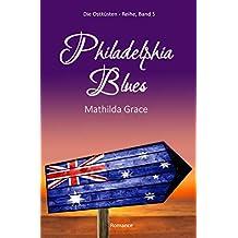 Philadelphia Blues (Die Ostküsten-Reihe 5)