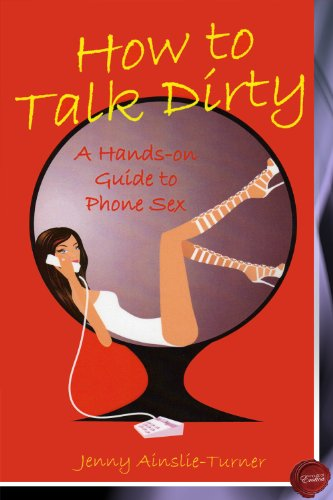 How to talk dirty for phone sex