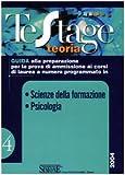eBook Gratis da Scaricare Scienze della formazione Psicologia Guida alla preparazione per la prova di ammissione ai corsi di laurea a numero programmato (PDF,EPUB,MOBI) Online Italiano