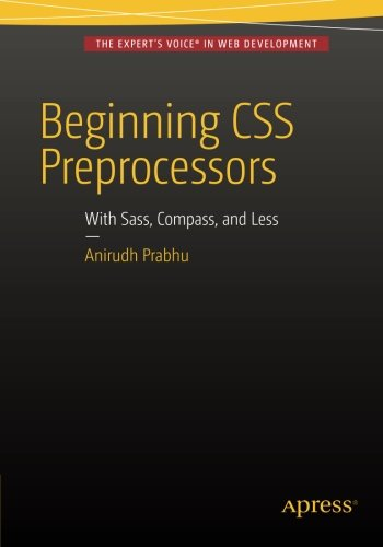 beginning-css-preprocessors-with-sass-compass-and-less