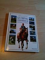 Le cheval d'extérieur - L'éduquer, le dresser de Véronique de Saint Vaulry
