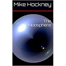 The Noosphere (The God Series Book 9)