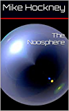 The Noosphere (The God Series Book 9) (English Edition)