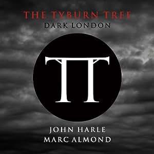 The Tyburn Tree - Dark London [VINYL]