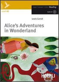 Alice's adventures in wonderland. Con CD Audio. Con espansione online