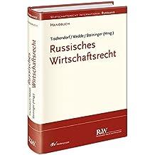 Russisches Wirtschaftsrecht (Wirtschaftsrecht international)