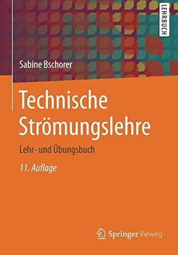 Technische Strömungslehre: Lehr- und Übungsbuch