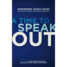 A Time to Speak Out: Independent Jewish Voices On Israel, Zionism and Jewish Identity (2008-10-06)