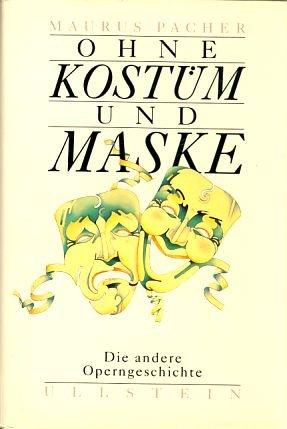 Ohne Kostüm und Maske (Masken Ohne Kostüme)