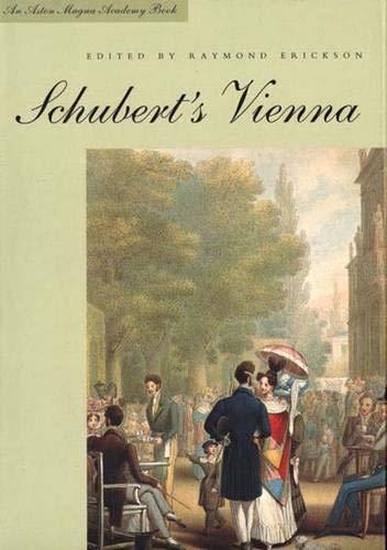 Schubert's Vienna (Aston Magna Academy Books)