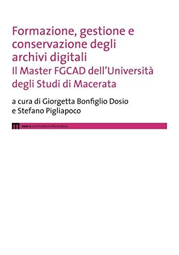 Formazione, gestione e conservazione degli archivi digitali. Il Master FGCAD dell'Università degli studi di Macerata
