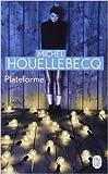 Plateforme de Michel Houellebecq ( 8 septembre 2010 ) - J'ai lu (8 septembre 2010)