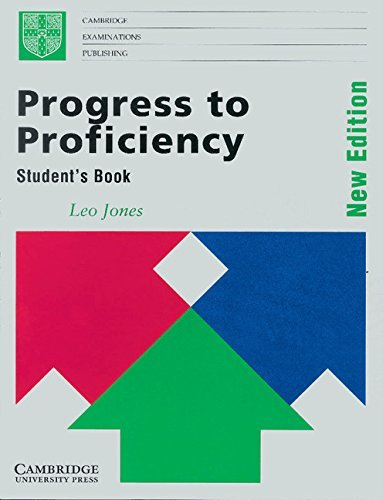 Progress to Proficiency Student's book: New Edition (Cambridge examinations publishing) by Leo Jones (Student Edition, 3 Jun 1993) Paperback