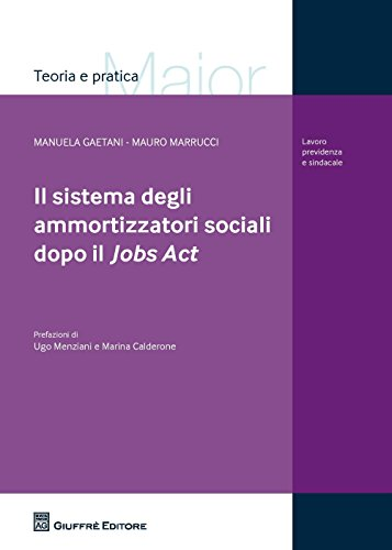 Il sistema degli ammortizzatori sociali dopo il Jobs Act