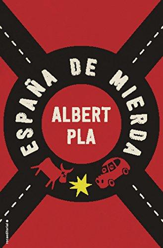 España de mierda por Albert Pla
