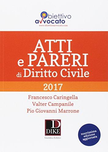 Atti e pareri di diritto civile 2017