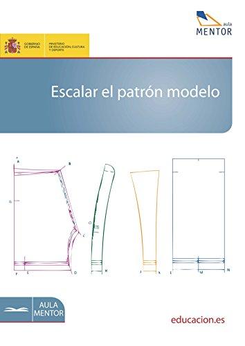 Escalar el patrón modelo por Pilar Cristóbal Antón