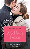 A Soldiers Return (Mills & Boon True Love) (The Women of Brambleberry House, Book 4) (English Edition)