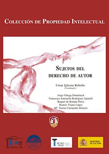 Sujetos del derecho de autor (Propiedad Intelectual) por César Iglesias Rebollo