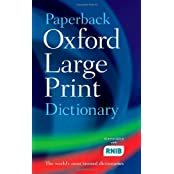 Paperback Oxford Large Print Dictionary by Oxford Dictionaries (2007-08-09)
