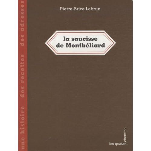 Saucisse de Montbéliard (la)